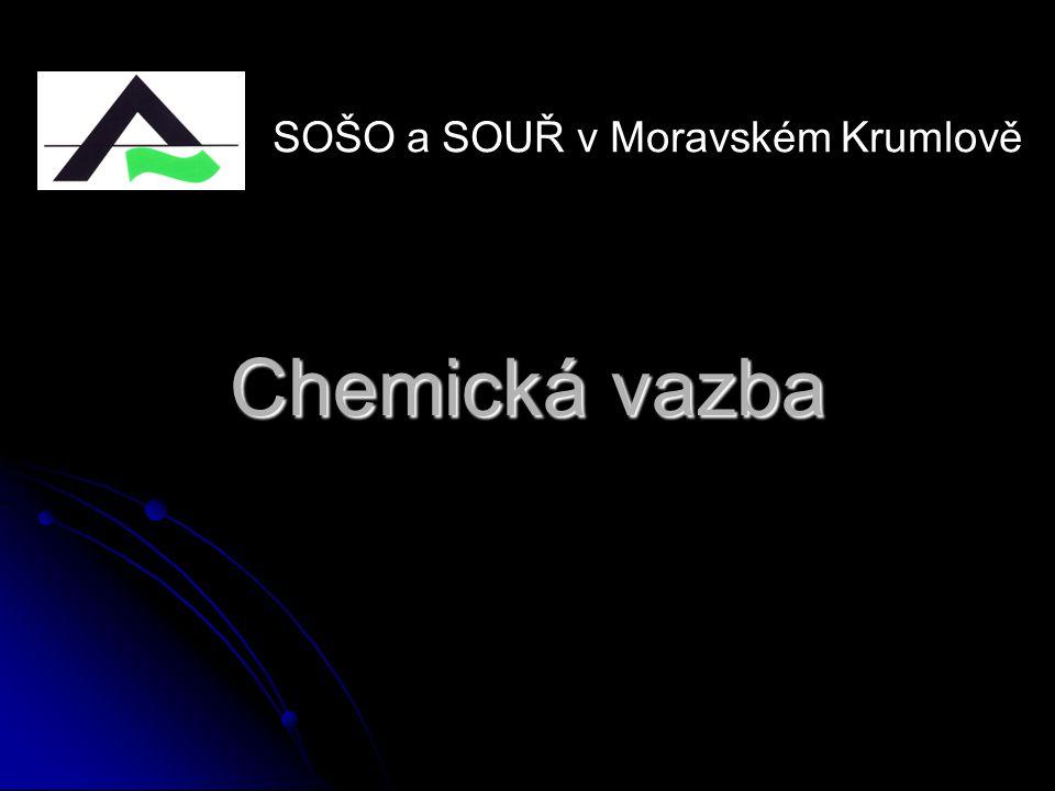 Chemická vazba SOŠO a SOUŘ v Moravském Krumlově