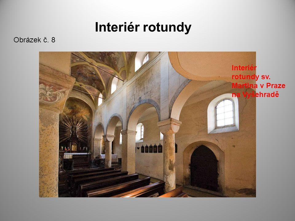 Interiér rotundy Obrázek č. 8 Interiér rotundy sv. Martina v Praze na Vyšehradě