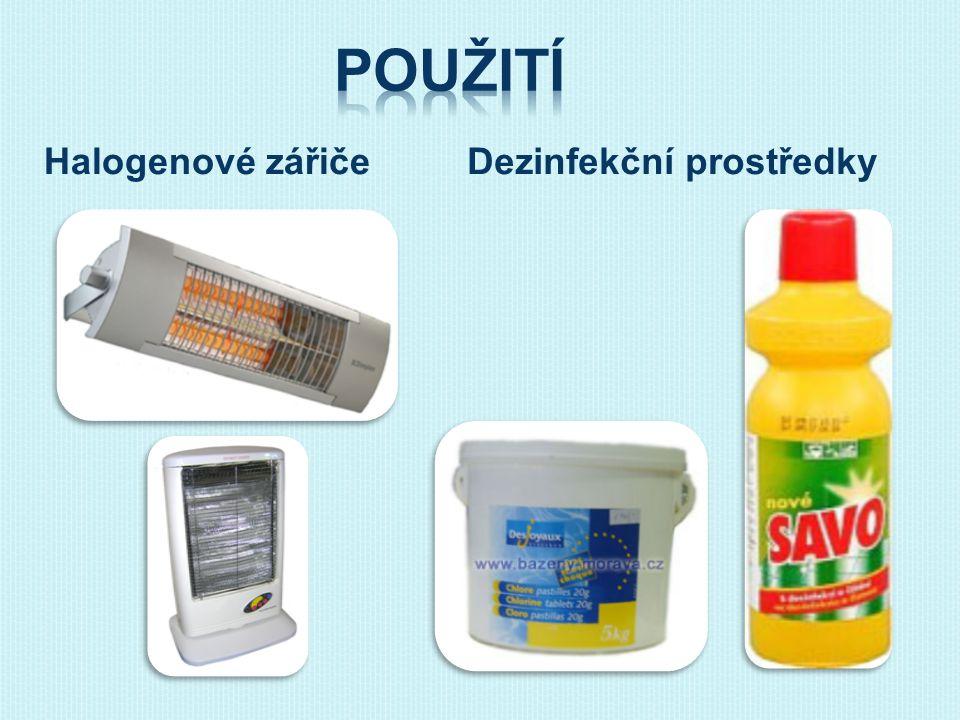 Halogenové zářičeDezinfekční prostředky