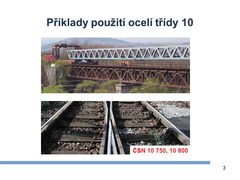 Příklady použití ocelí třídy 10 3