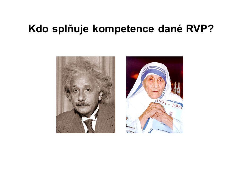 Kdo splňuje kompetence dané RVP