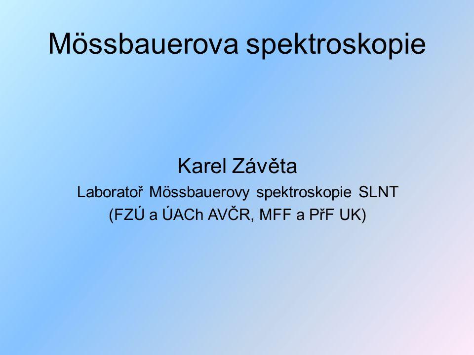Osnova  Atomová absorpce a emise  Rezonanční fluorescence  Zpětný ráz a mechanická analogie  Atom v krystalu a Mössbauerův jev  Mössbauerova spektroskopie (spektrum, isotopy)  M.