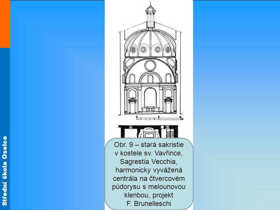 Střední škola Oselce Obr. 9 – stará sakristie v kostele sv.