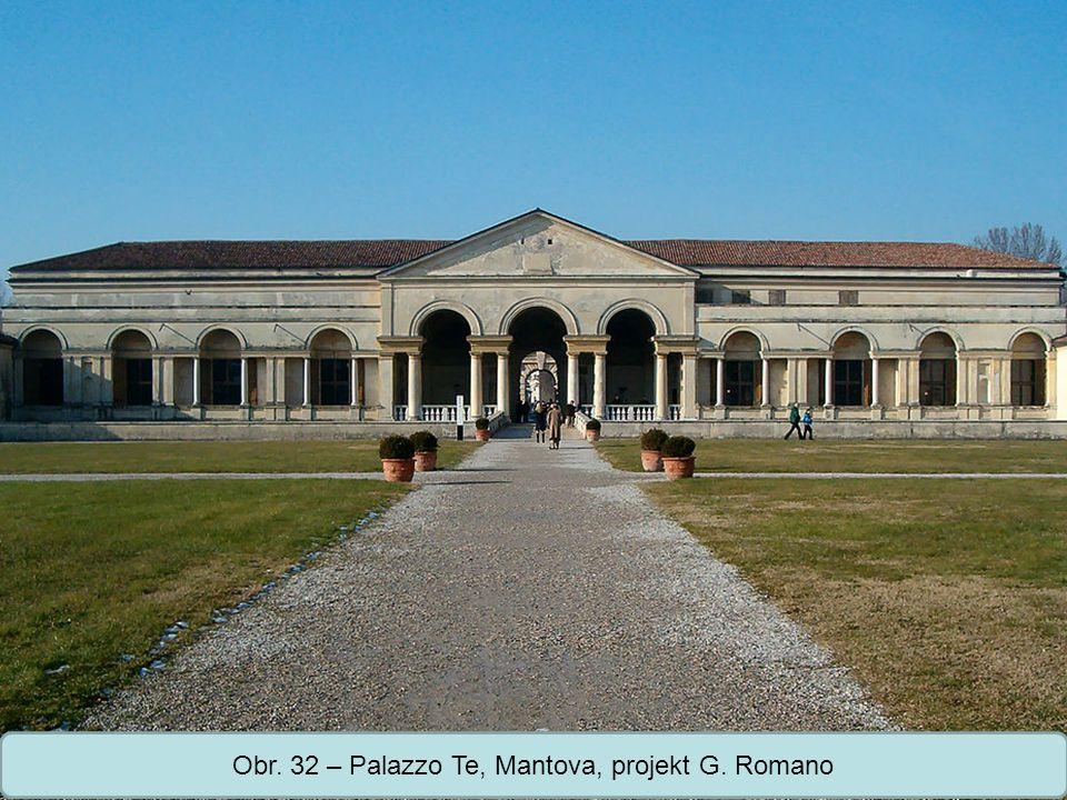Střední škola Oselce Obr. 32 – Palazzo Te, Mantova, projekt G. Romano