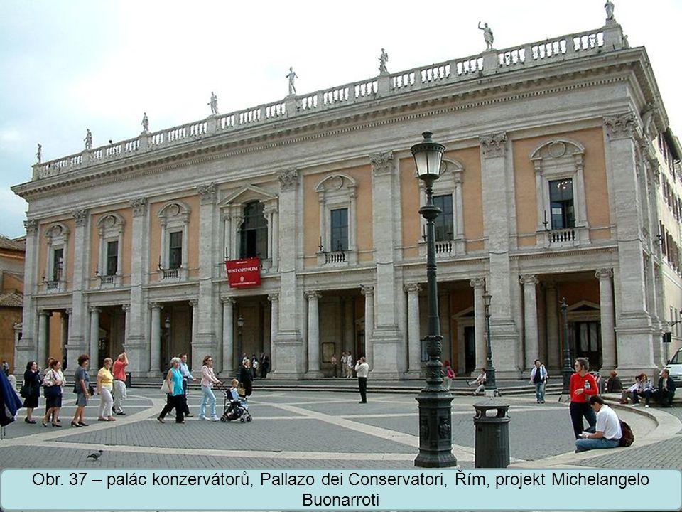 Střední škola Oselce Obr. 38 – Pallazo Farnese, Řím, projekt Michelangelo Buonarroti