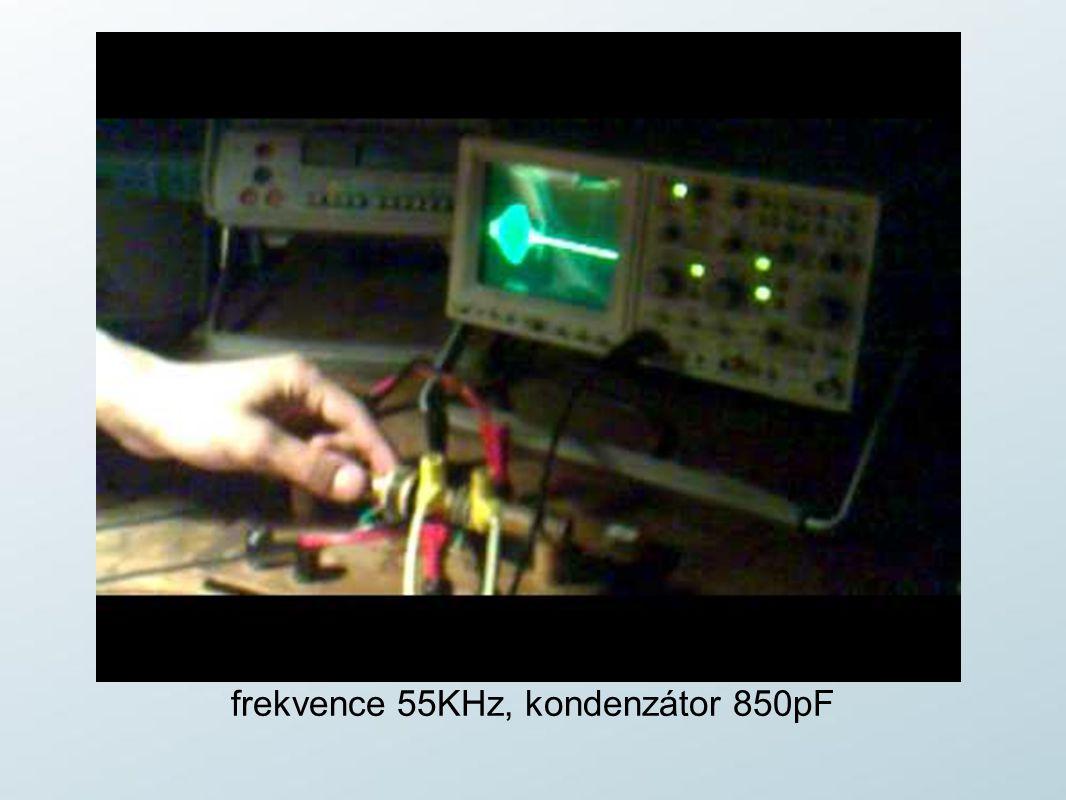 frekvence 55KHz, kondenzátor 850pF