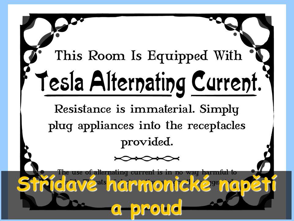 Střídavé harmonické napětí a proud