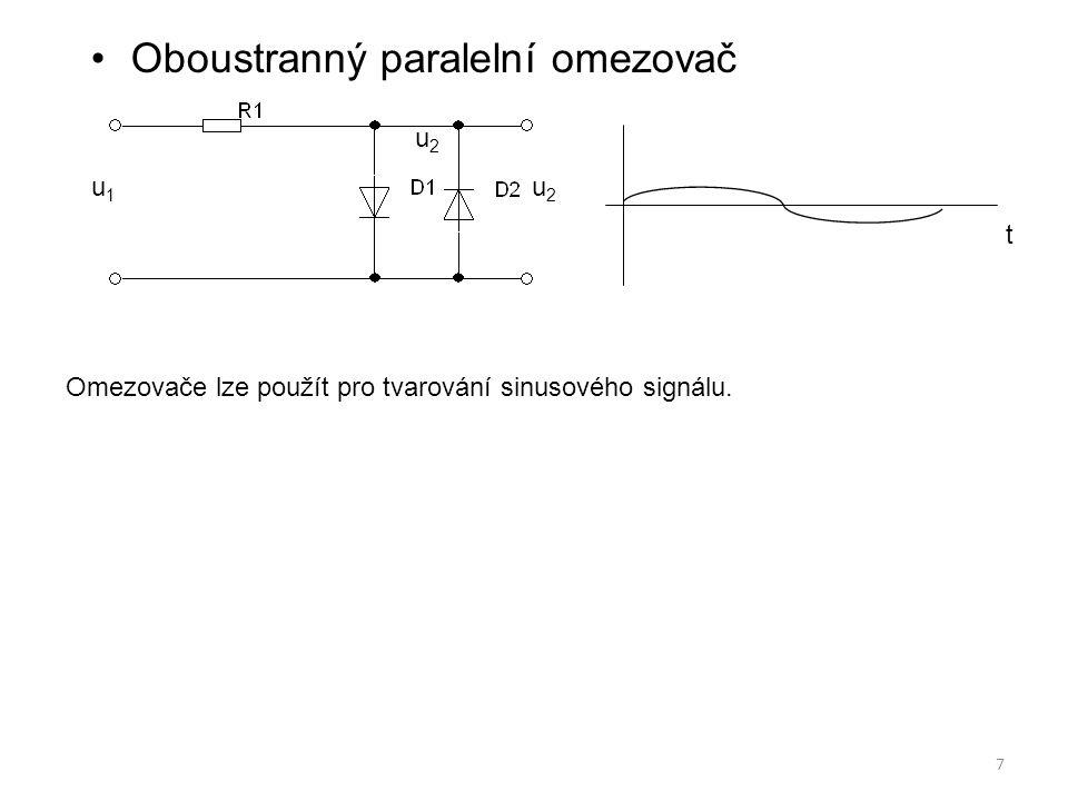7 Oboustranný paralelní omezovač Omezovače lze použít pro tvarování sinusového signálu. u 2 u 1 u 2 t