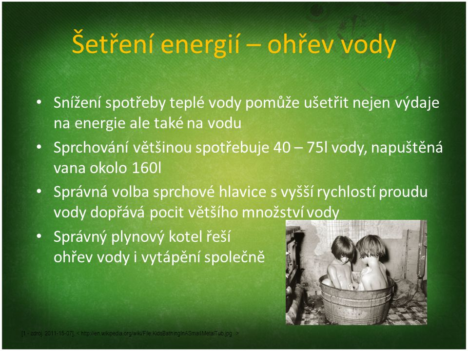 Šetření energií – ohřev vody [1 - zdroj. 2011-15-07].