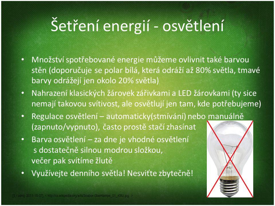 Šetření energií - osvětlení [1 - zdroj. 2011-15-07].