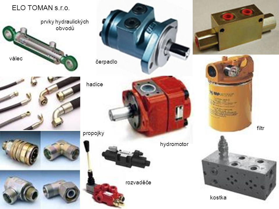 ELO TOMAN s.r.o. prvky hydraulických obvodů kostka hydromotor čerpadlo válec hadice rozvaděče propojky filtr