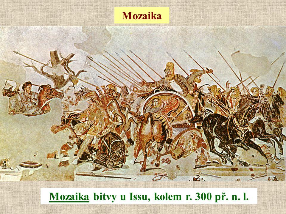 Mozaika bitvy u Issu, kolem r. 300 př. n. l. Mozaika