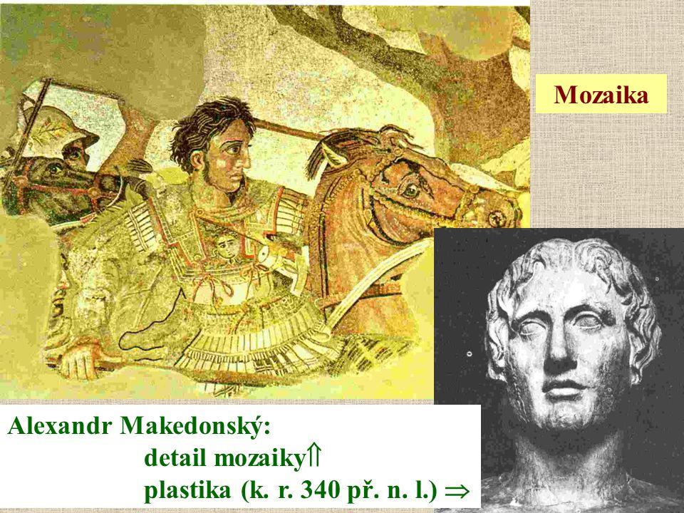 Alexandr Makedonský: detail mozaiky  plastika (k. r. 340 př. n. l.)  Mozaika