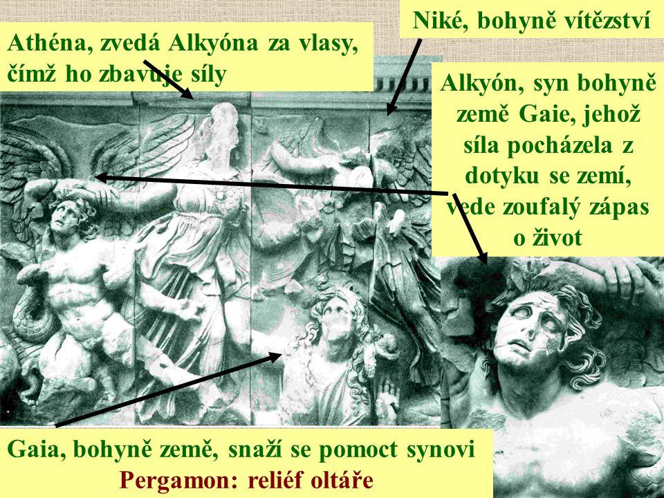 Gaia, bohyně země, snaží se pomoct synovi Pergamon: reliéf oltáře Niké, bohyně vítězství Alkyón, syn bohyně země Gaie, jehož síla pocházela z dotyku s