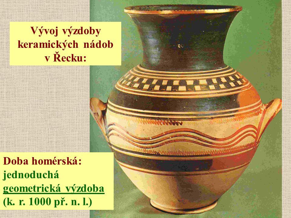 Vývoj výzdoby keramických nádob v Řecku: Doba homérská: jednoduchá geometrická výzdoba (k. r. 1000 př. n. l.)