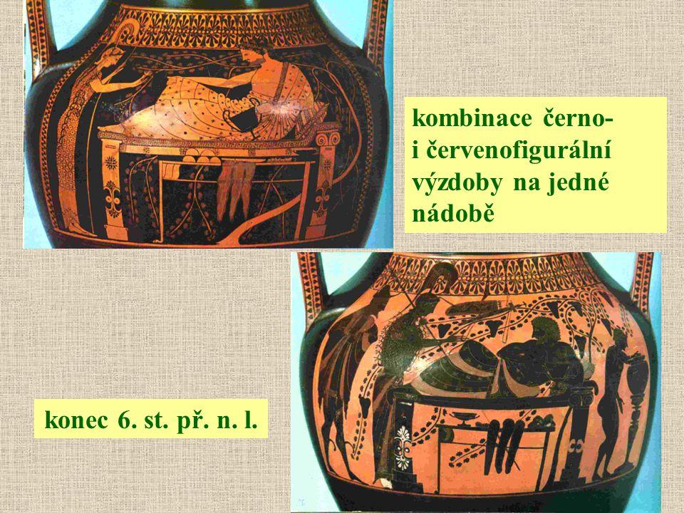 kombinace černo- i červenofigurální výzdoby na jedné nádobě konec 6. st. př. n. l.