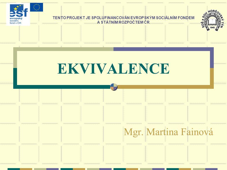 EKVIVALENCE Mgr.