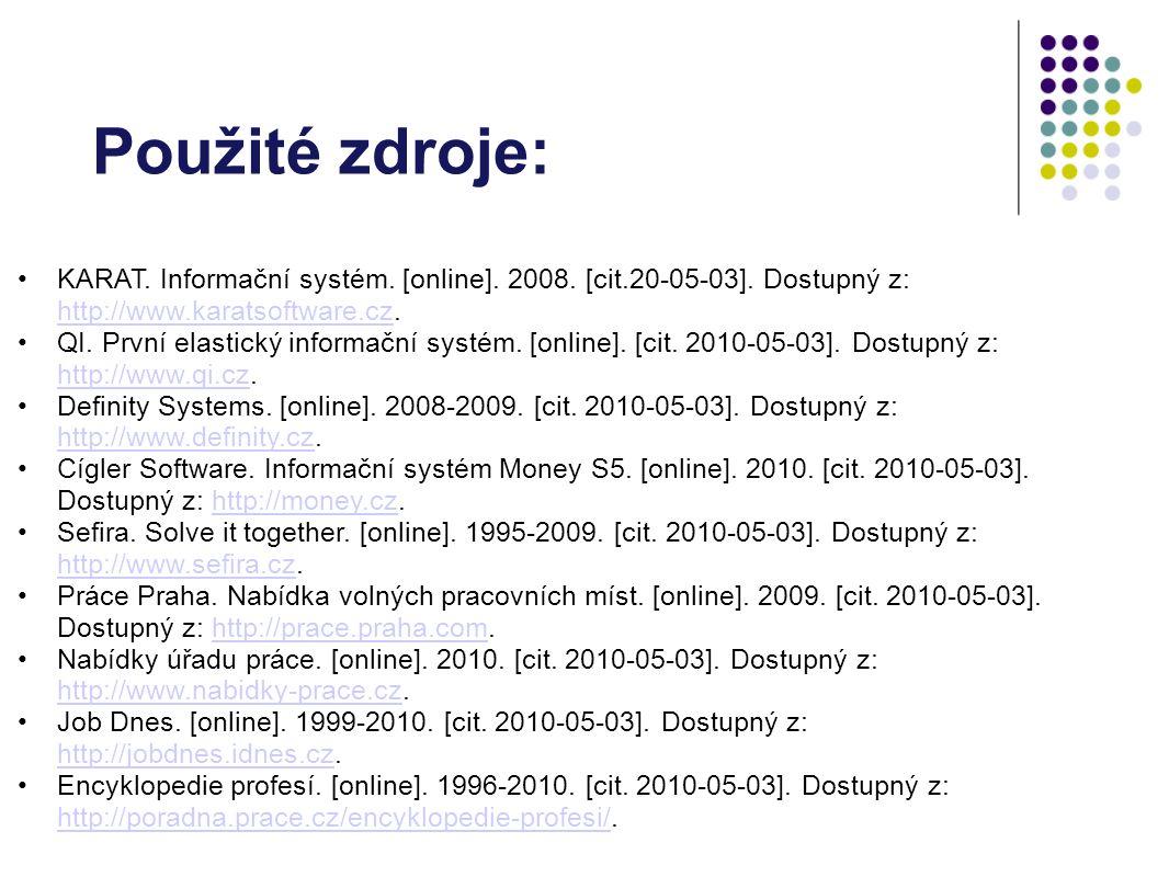 Použité zdroje: KARAT. Informační systém. [online].