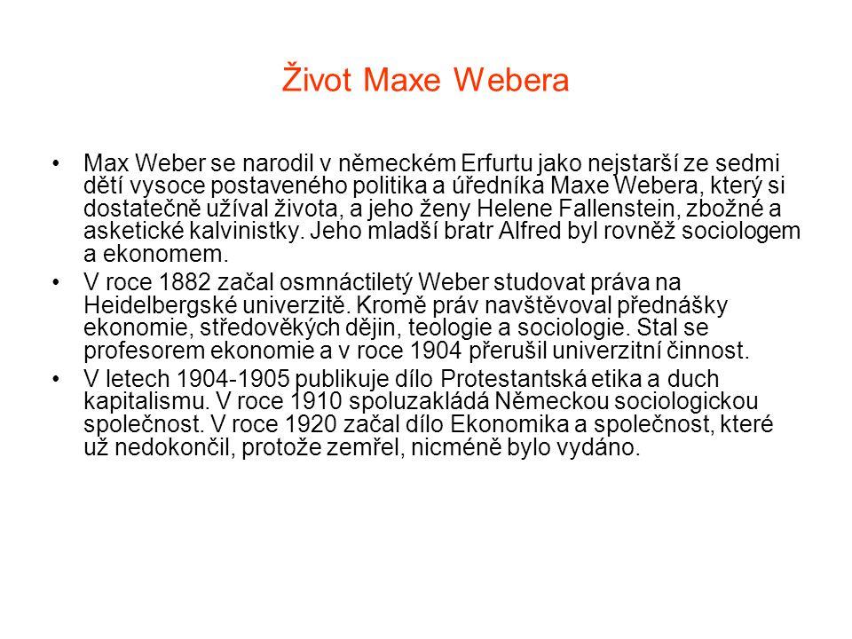 Sociologie Maxe Webera Weber je často považován za zakladatele moderní sociologie, neboť: předložil ucelenou filosofii sociální vědy vymezující systematický rámec sociologického přístupu a stanovující základní problémy sociologie na základě empirického zkoumání moderní společnosti identifikoval řadu klíčových témat, která se stala ústředními tématy dalších sociologických diskusí v nejrůznějších tematických oblastech zachytil základní charakteristiky moderní industriální společnosti (např.