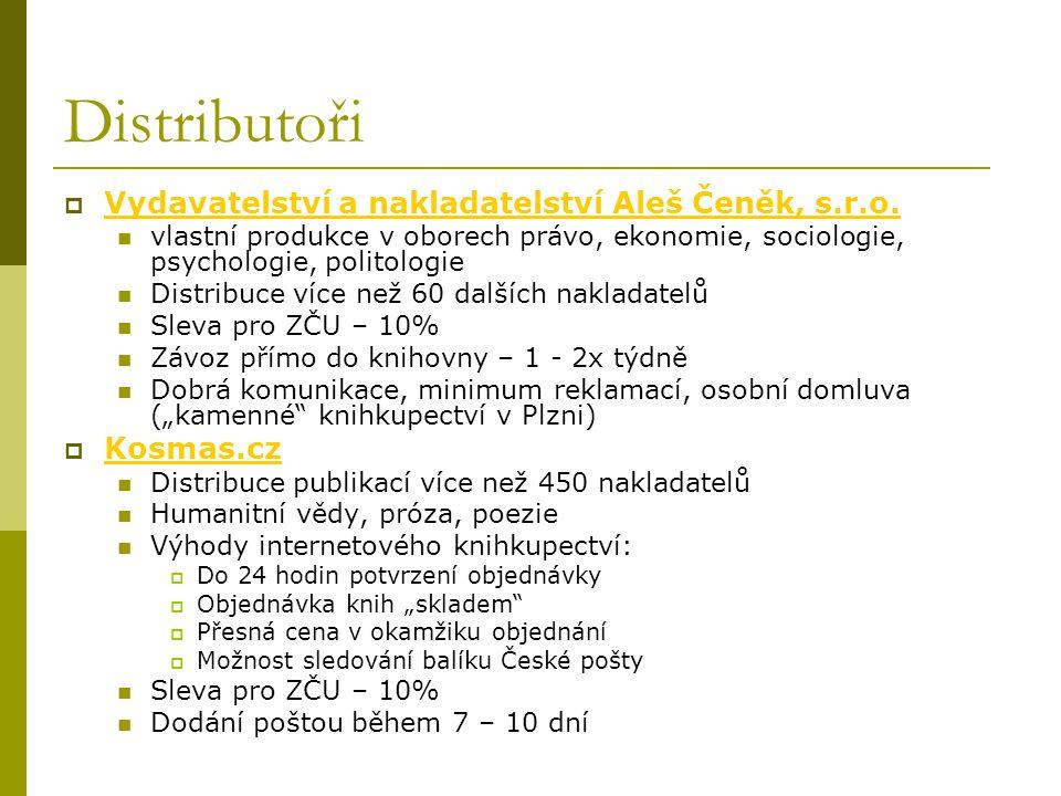 Distributoři  Vydavatelství a nakladatelství Aleš Čeněk, s.r.o. Vydavatelství a nakladatelství Aleš Čeněk, s.r.o. vlastní produkce v oborech právo, e