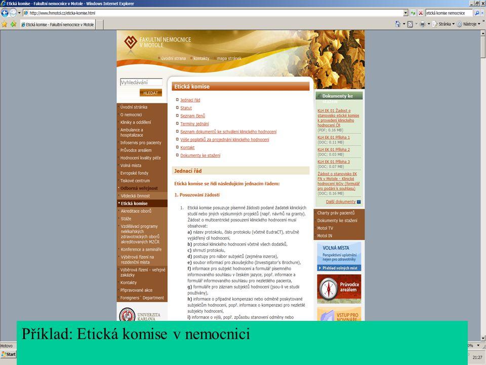 Příklad: Etická komise v nemocnici