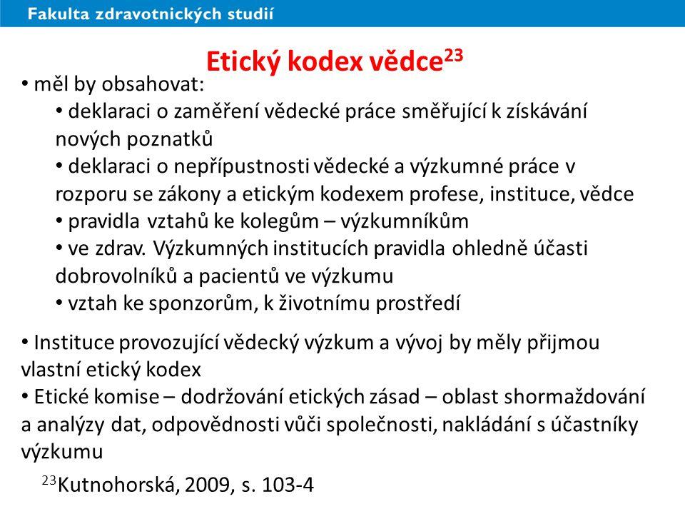 Právní rámec výzkumu v ošetřovatelství 24 zákony č.