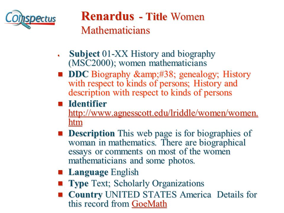 Renardus - Title Women Mathematicians Subject 01-XX History and biography (MSC2000); women mathematicians Subject 01-XX History and biography (MSC2000