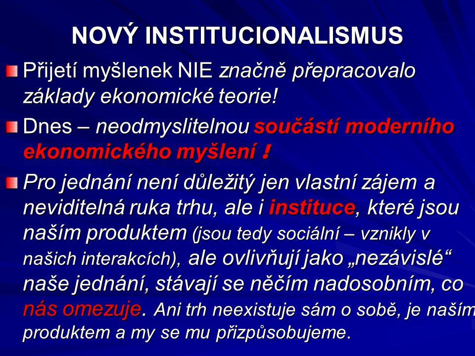 S problematikou NIE jsou spojeny 2 základní teoretické otázky: 1.Jak NIE interpretuje souvislost mezi institucemi a chováním jednotlivce.