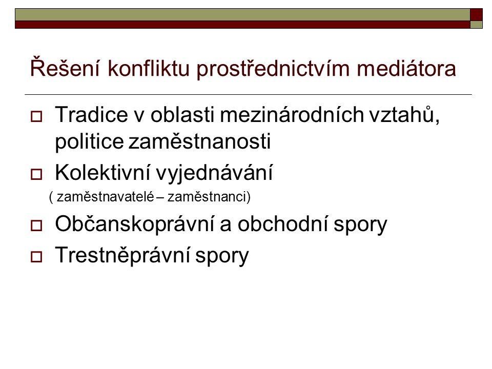 Mediace v trestních věcech - cíl  Pomoci účastníkům mediace dosáhnout nejlepší dosažitelné řešení