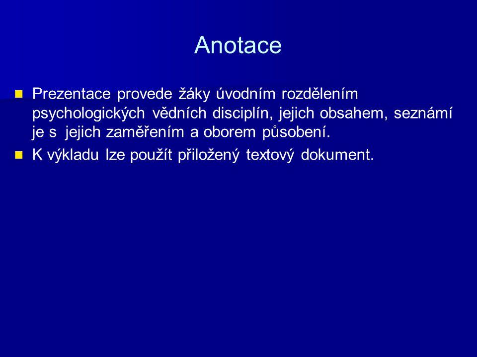 Metodické pokyny Materiál je určený k prezentaci nového učiva doplněného výkladem.