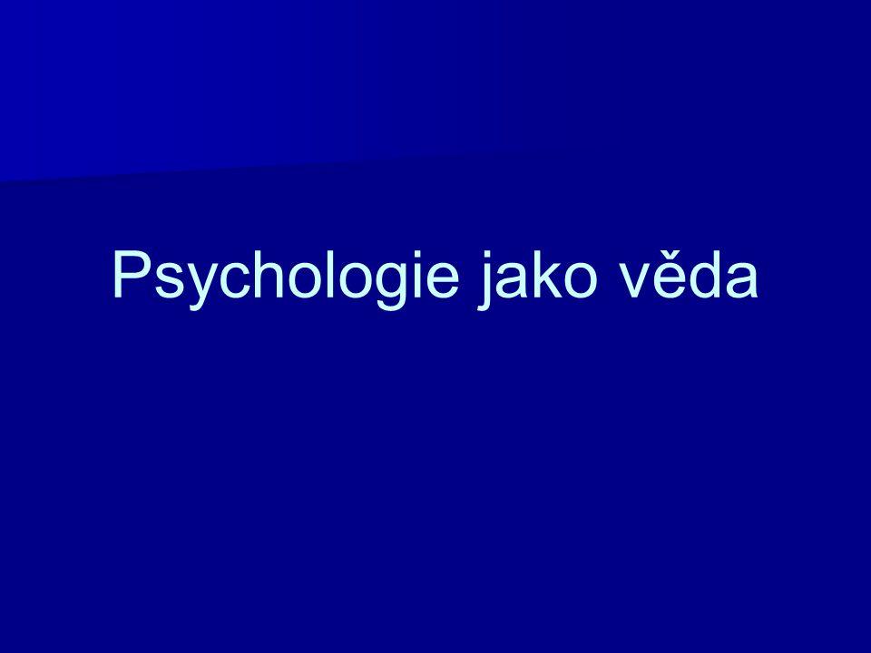 Počátky psychologie Od starověku se psychologie vyvíjela jako součást filozofie (Aristoteles).