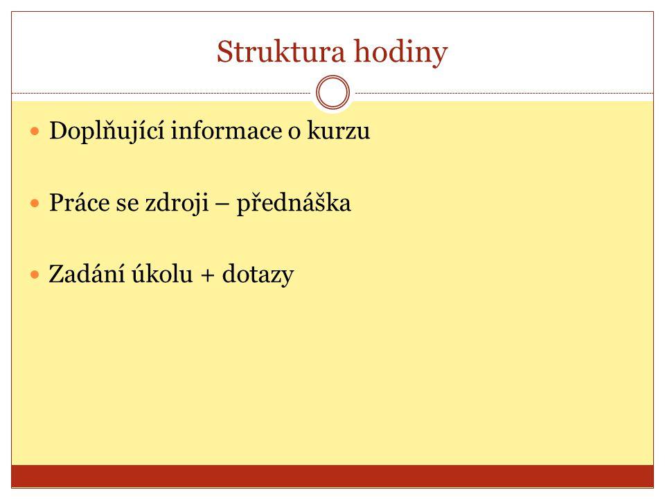 Informace ke kurzu Literatura pro zpracování úkolu č.