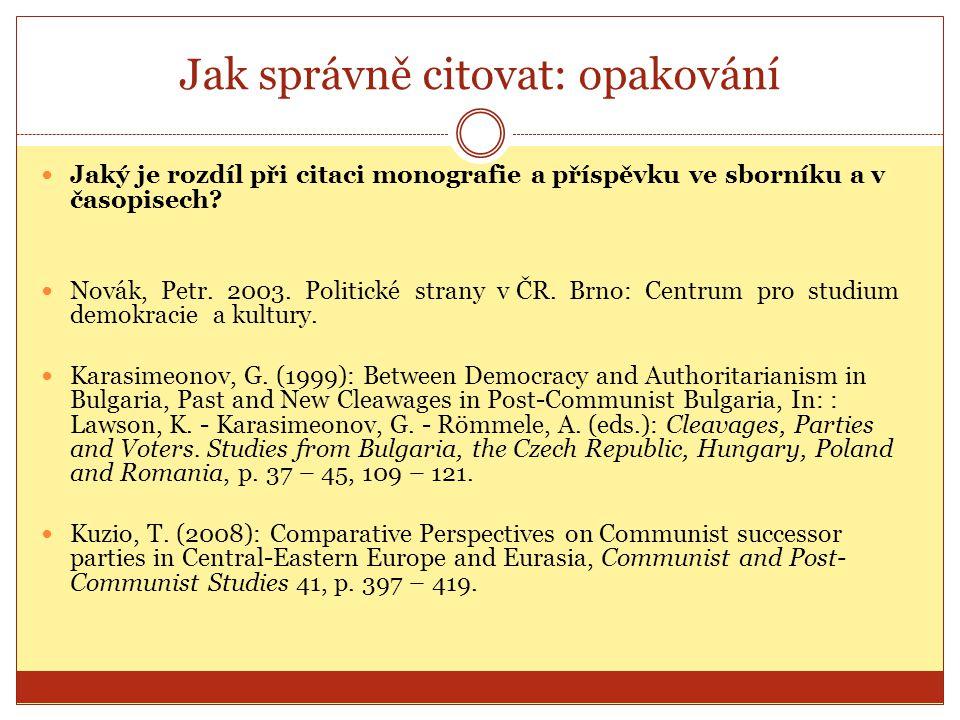 Vyhledání a opatření zdrojů Knihovna FSS Knihovna FF Knihovna PrF MZK KJM Knihkupectví www.knihovna.fss.muni.cz