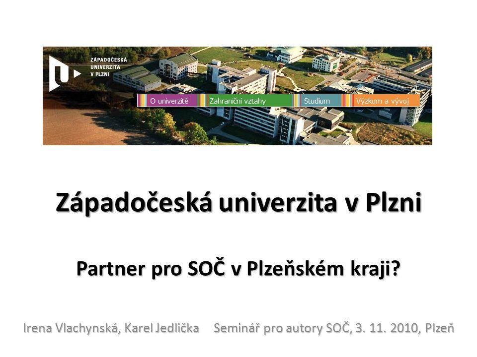 Západočeská univerzita v Plzni Partner pro SOČ v Plzeňském kraji.