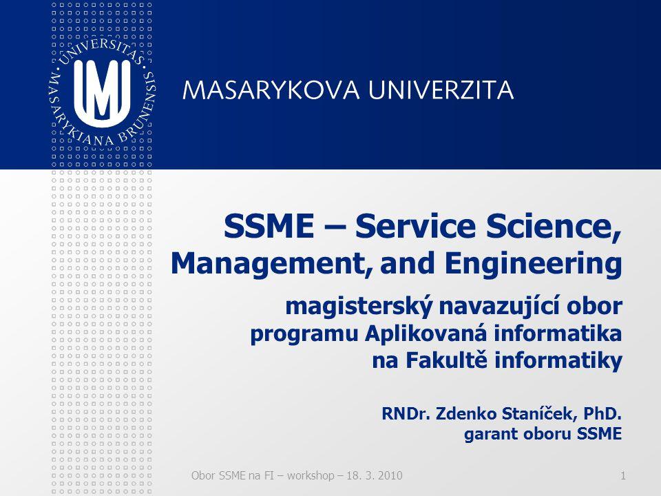 22 Více informací … na webu – ssme.fi.muni.cz na emailu – ssme@fi.muni.cz osobně u koordinátorů oboru nebo garanta oboru Koordinátoři: Mgr.