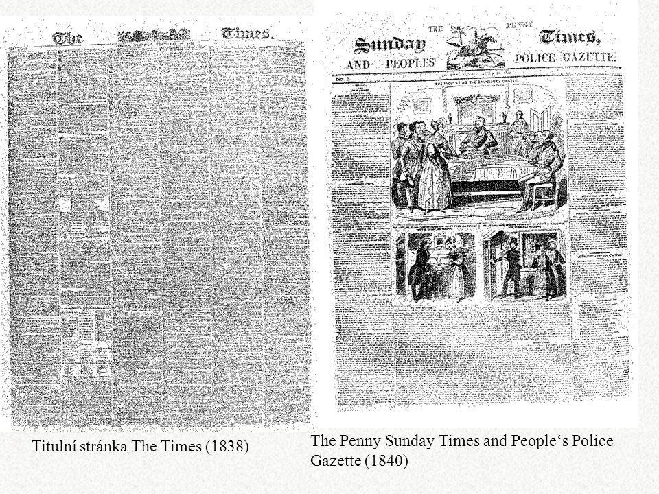 Titulní stránka The Times (1838) The Penny Sunday Times and People's Police Gazette (1840)