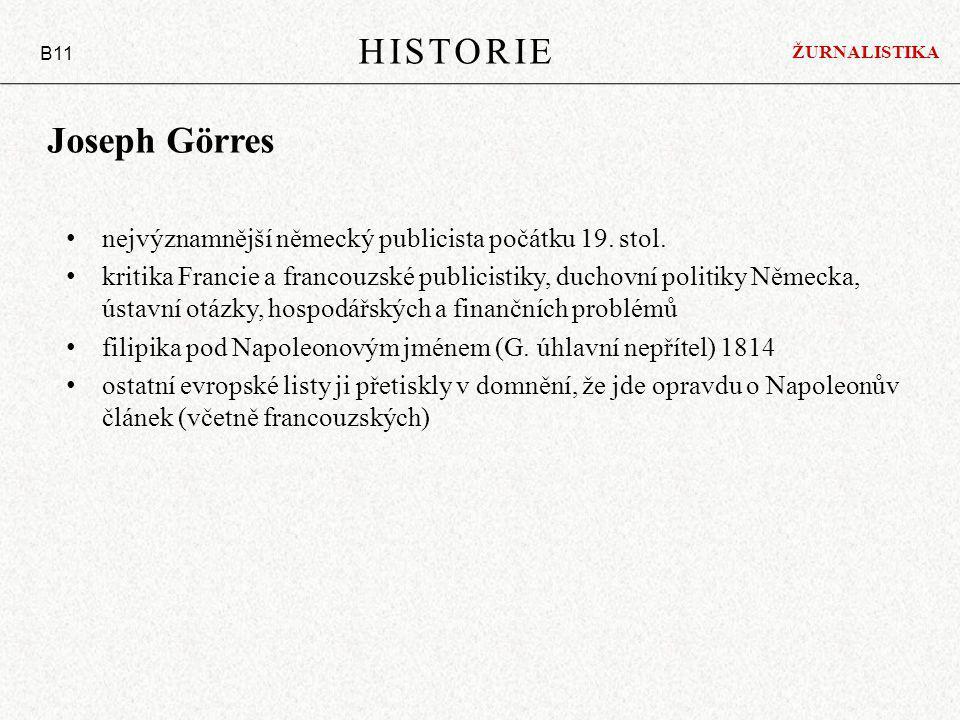 Joseph Görres nejvýznamnější německý publicista počátku 19.