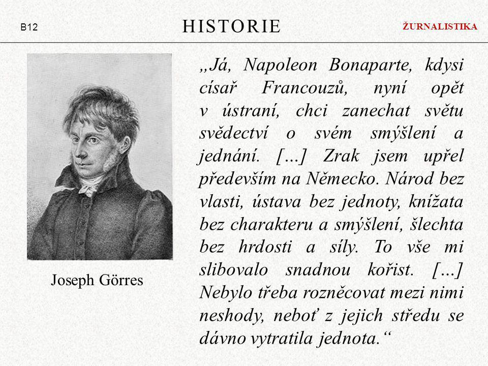 """""""Já, Napoleon Bonaparte, kdysi císař Francouzů, nyní opět v ústraní, chci zanechat světu svědectví o svém smýšlení a jednání. […] Zrak jsem upřel před"""