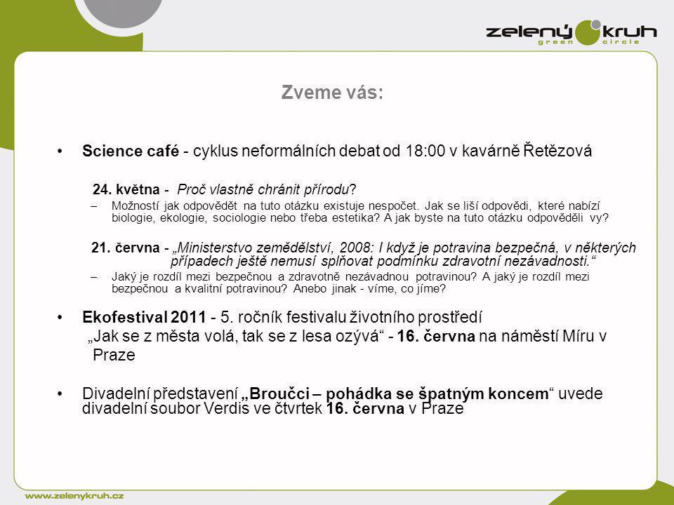 Science café - cyklus neformálních debat od 18:00 v kavárně Řetězová 24.