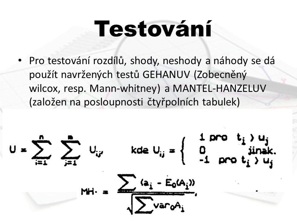 Testování Pro testování rozdílů, shody, neshody a náhody se dá použít navržených testů GEHANUV (Zobecněný wilcox, resp.