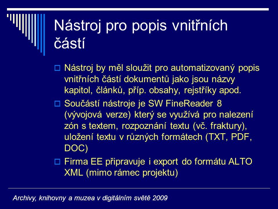 Nástroj pro popis vnitřních částí  Nástroj by měl sloužit pro automatizovaný popis vnitřních částí dokumentů jako jsou názvy kapitol, článků, příp. o