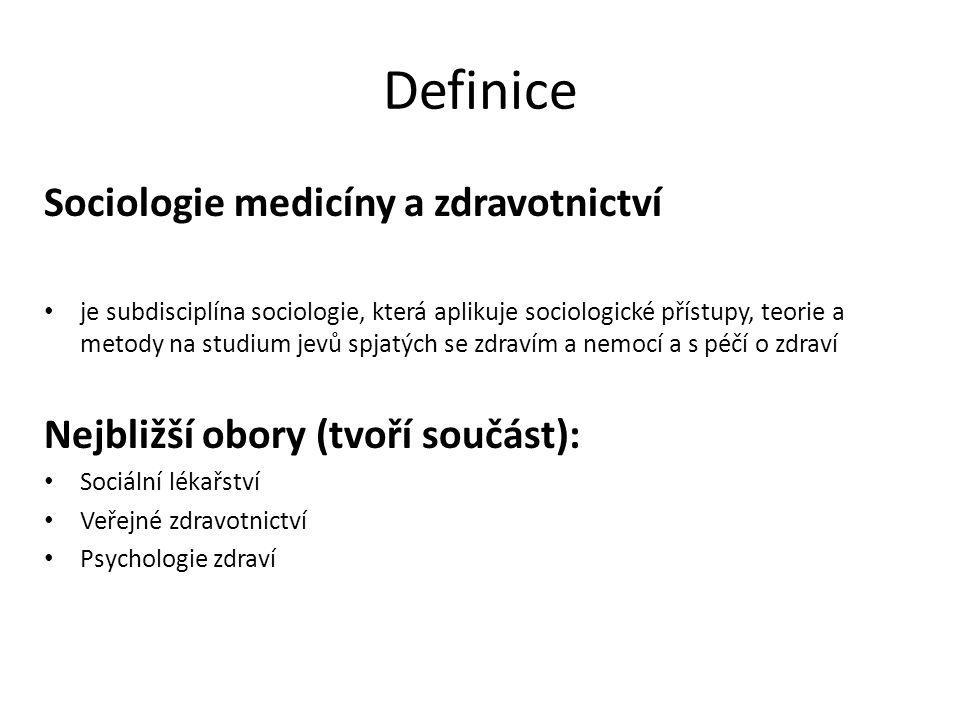 Definice Sociologie medicíny a zdravotnictví je subdisciplína sociologie, která aplikuje sociologické přístupy, teorie a metody na studium jevů spjatý