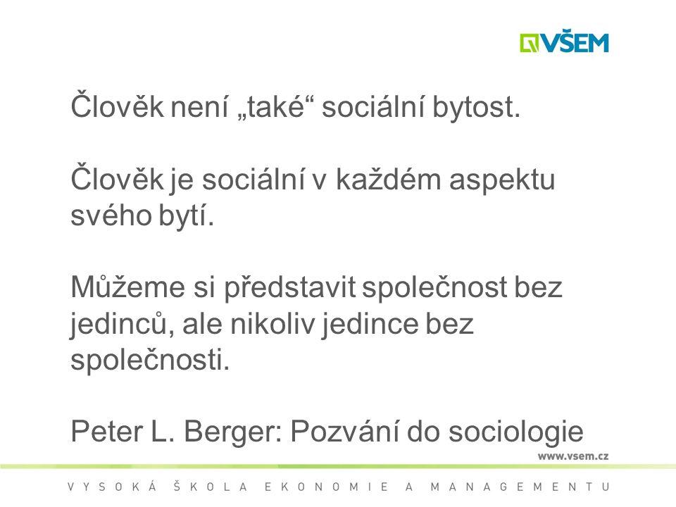 VÝZKUMNÉ METODY SOCIOLOGIE MANAGEMENTU Mgr. Petr Hampl