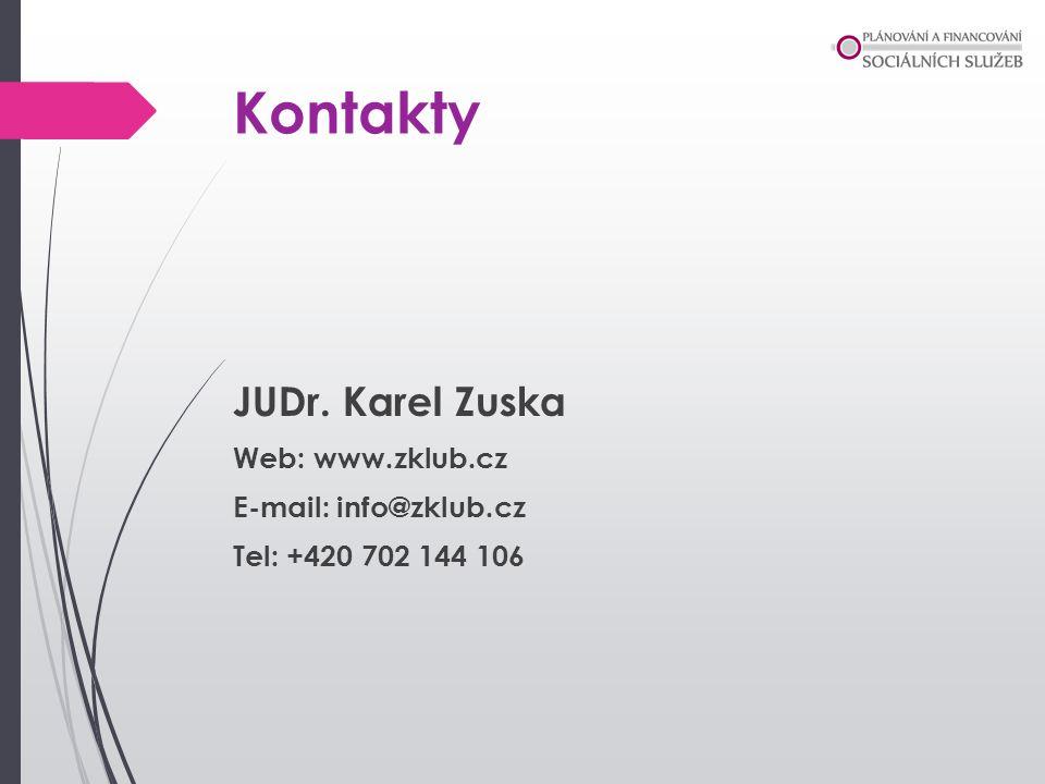 Kontakty JUDr. Karel Zuska Web: www.zklub.cz E-mail: info@zklub.cz Tel: +420 702 144 106