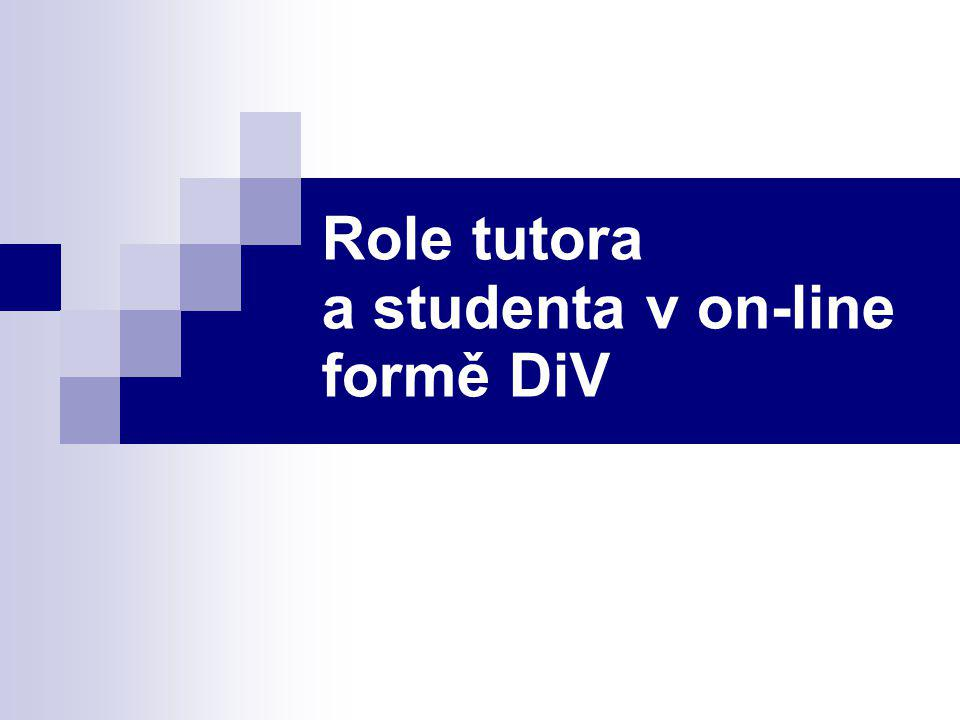 Role tutora a studenta v on-line formě DiV