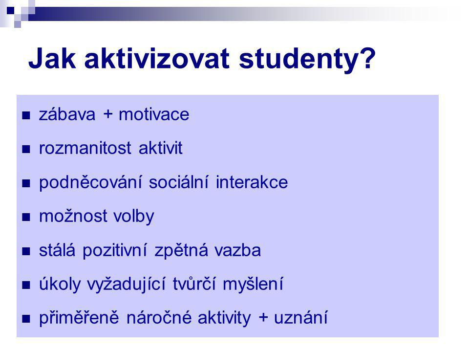 Jak aktivizovat studenty.