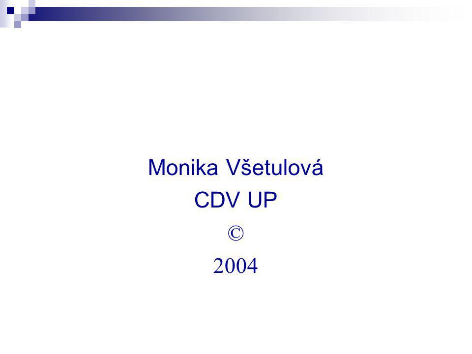 Monika Všetulová CDV UP © 2004