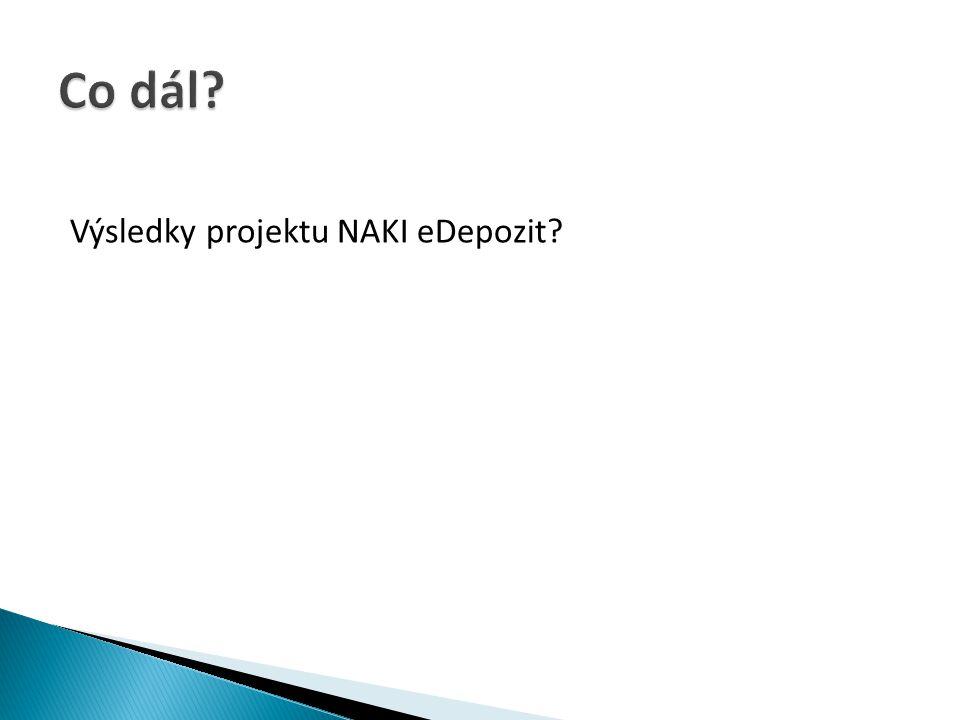 Výsledky projektu NAKI eDepozit?