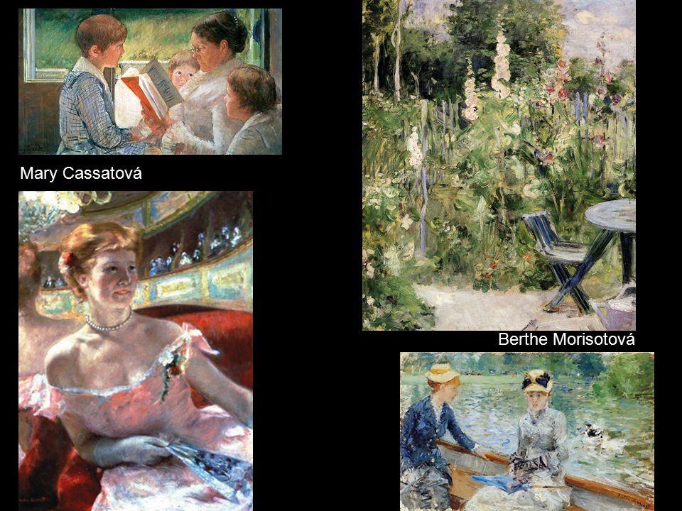 Mary Cassatová Berthe Morisotová