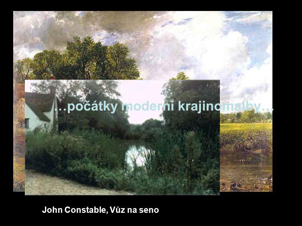 John Constable, Vůz na seno …počátky moderní krajinomalby…